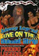 Johnny Legend - Live on Sunset Strip / Mondo
