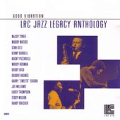 Good Vibration: LRC Jazz Legacy Anthology, Volume