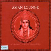 Asian Lounge [Box Set]