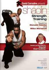 David Carradine Presents: Shaolin Strength