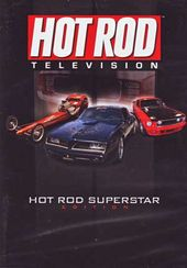 Hot Rod Television - Hot Rod Superstar Edition