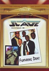 Slave - Live In Concert Featuring Drac