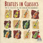 Beatles in Classics: The 12 Cellists of the