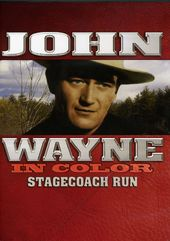 John Wayne - In Color: Stagecoach Run (aka Winds