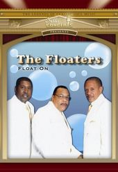 The Floaters - Float On: Live in Concert