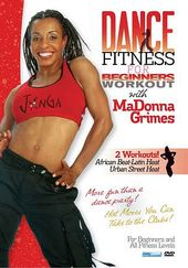 Dance Fitness for Beginners with MaDonna Grimes: