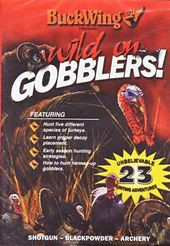 Hunting - Wild on Gobblers!