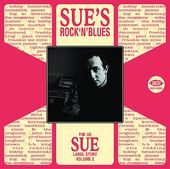 UK Sue Label Story, Volume 2: Sue's Rock'n'Blues