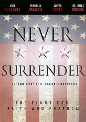 Never Surrender: The True Story of Lt. General