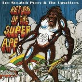 Return Of The Super Ape (Limited Edition