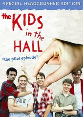 The Kids in the Hall - The Pilot (Headcrusher