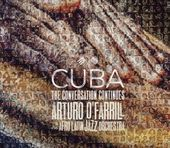 Cuba: The Conversation Continues (2-CD)