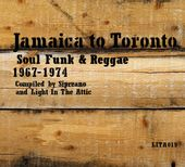 Jamaica to Toronto: Soul Funk and Reggae 1967-1974