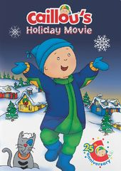 Caillou - Caillou's Holiday Movie