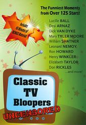 Classic TV Bloopers (Uncensored)