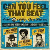 Can You Feel That Beat: Funk 45s & Other Rare