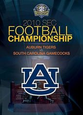 2010 SEC Football Championship: Auburn Tigers vs.