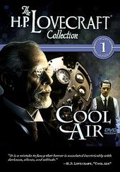 The H.P. Lovecraft Collection, Volume 1: Cool Air