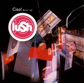 Ciao: Best of Lush