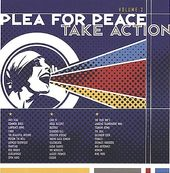 Plea For Peace / Take Action, Volume 2 (2-CD)