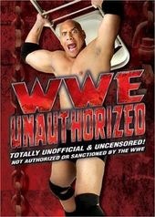 Wrestling - WWE Unauthorized