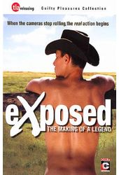 eXposed - The Making of a Legend