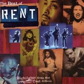 The Best Of Rent: Highlights From The Original