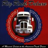 Rig Rock Deluxe: A Musical Salute to the American