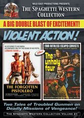 The Forgotten Pistolero / The Unholy Four
