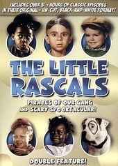 The Little Rascals - Pirates of Our Gang / Scary