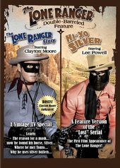 Lone Ranger Double Feature: The Lone Ranger Story