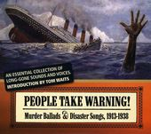 People Take Warning! Murder Ballads & Disaster