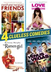 4 Clueless Comedies (Dysfunctional Friends / Love