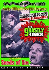 The Ghastly Ones / Seeds of Sin - Double Feature