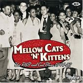 Mellow Cats 'n' Kittens: Hot R&B and Cool Blues