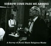 Sorrow Come Pass Me Around: A Survey of Rural