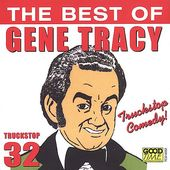 The Truckstop Comedy: The Best of Gene Tracy