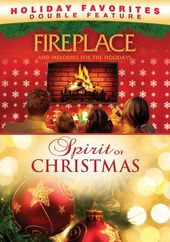 Fireplace and Melodies For The Holidays / Spirit