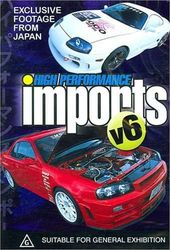High Performance Imports, Volume 6