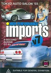 High Performance Imports, Volume 7