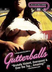 "Gutterballs (""Balls-Out"" Uncut Version)"