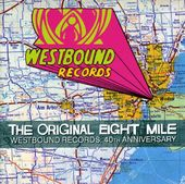 The Original Eight Mile: Westbound Records 40th