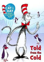 The Cat in the Hat Knows a Lot About That!: Told