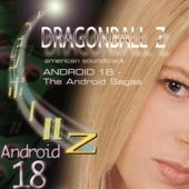 Dragonball Z: Android 18 - The Android Sagas