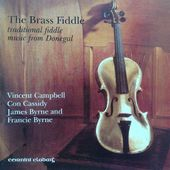 The Brass Fiddle: Traditional Fiddle Music From
