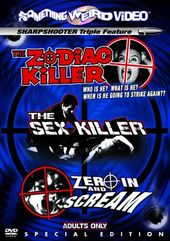 The Zodiac Killer / The Sex Killer / Zero In And