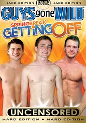Guys Gone Wild: Spring Break - Getting Off