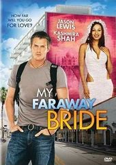 My Faraway Bride (aka My Bollywood Bride)