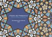 Music of Morocco: Recorded by Paul Bowles, 1959