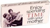Funny Gum - Enjoy Spending Time with Your Mother